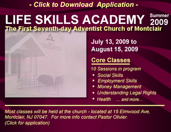 Life Skills Academy , July 13 - Aug 15, 2009 - Click to download Application packet